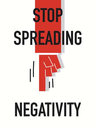 negativity: Words STOP SPREADING NEGATIVITY Illustration