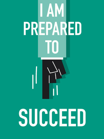 accomplish: Words I AM PREPARED TO SUCCEED Illustration