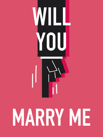 will you marry me: Words WILL YOU MARRY ME