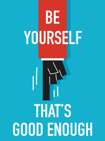 be yourself: Words BE YOURSELF Illustration