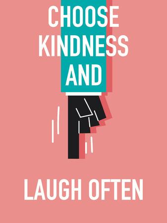 gentillesse: Mots CHOISIR gentillesse et souvent rire