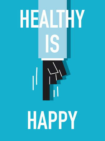 robust: Words HEALTHY IS HAPPY