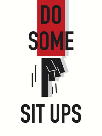 sit up: Words DO SOME SIT UP Illustration