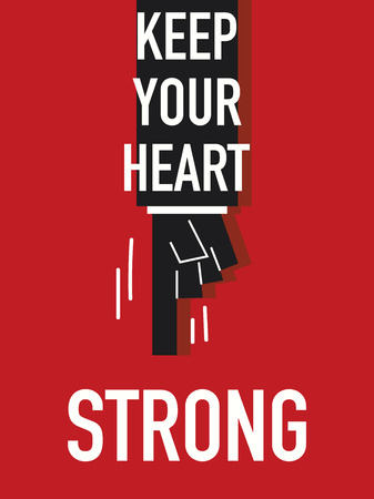 determined: Words KEEP YOUR HEART STRONG Illustration