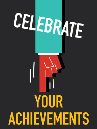 fulfillment: Words CELEBRATE YOUR ACHIEVEMENTS Illustration