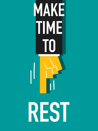 repose: Words MAKE TIME TO REST Illustration