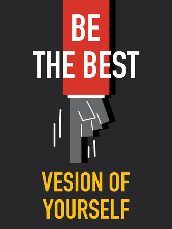 version: Words BE THE BEST VERSION OF YOURSELF