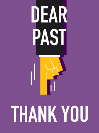 Words DEAR PAST THANK YOU Illustration