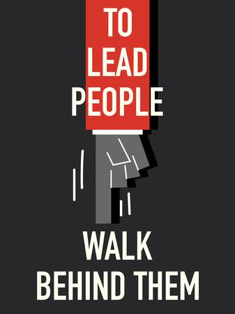 lead: Words TO LEAD PEOPLE WALK BEHIND THEM