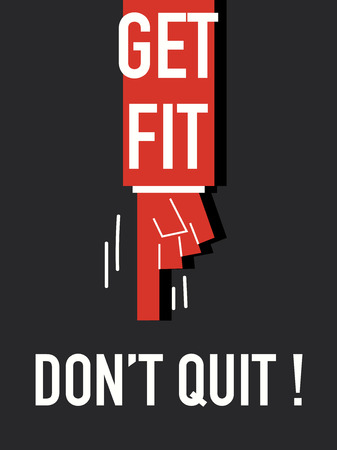 quit: Words GET FIT DO NOT QUIT