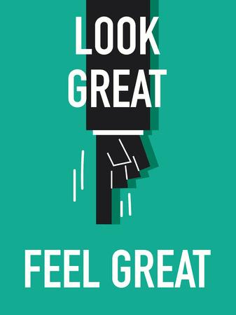 feel: Words LOOK GREAT FEEL GREAT