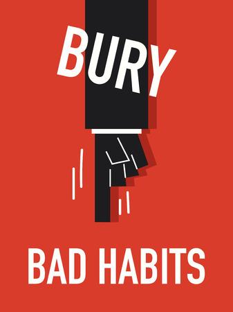 malos habitos: Palabras BURY MALOS H�BITOS Vectores