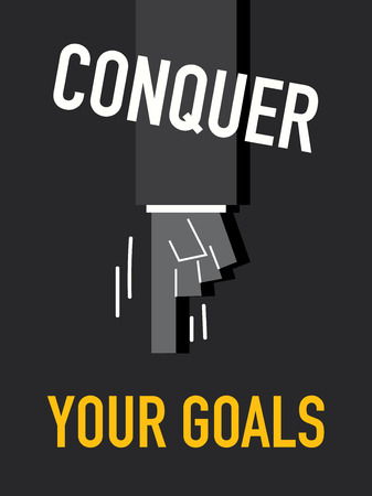 conquer: Words CONQUER YOUR GOALS Illustration