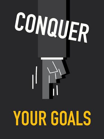 subdue: Words CONQUER YOUR GOALS Illustration