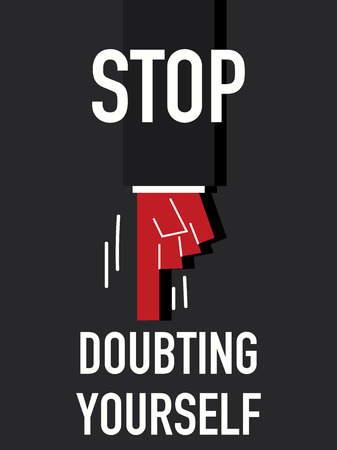 mistrust: Words STOP DOUBTING YOURSELF Illustration