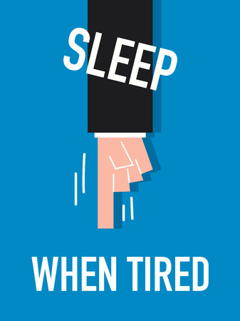 Words SLEEP WHEN TIRED Illustration