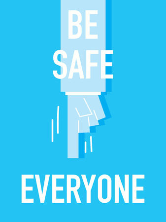 inoffensive: Words BE SAFE EVERYONE