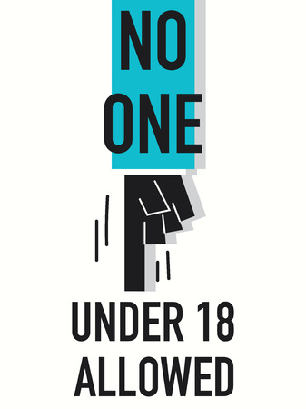 with no one: Words NO ONE UNDER EIGHTEEN ALLOWED Illustration
