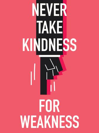 gentillesse: Mots jamais prendre pour de la faiblesse BONTE