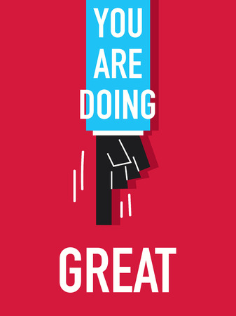 Words YOU ARE DOING GREAT Illustration
