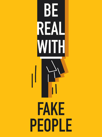 real people: Words BE REAL WITH FAKE PEOPLE Illustration