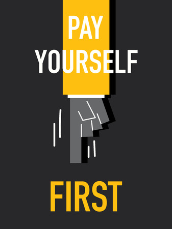 Words PAY YOURSELF FIRST