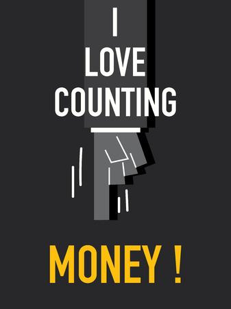 contando dinero: Palabras AMO QUE CUENTA EL DINERO Vectores
