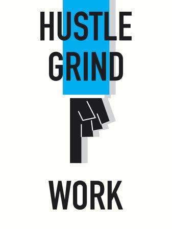 hustle: Parole Hustle LAVORO GRIND
