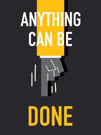 anything: Words ANYTHING CAN BE DONE Illustration