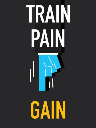 gain: Words TRAIN PAIN GAIN