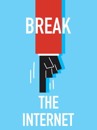 break: Words BREAK THE INTERNET Illustration
