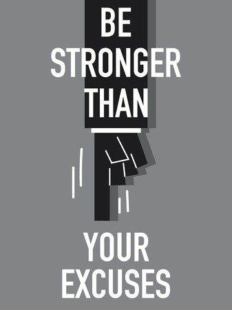 stronger: Words BE STRONGER THAN YOUR EXCUSES