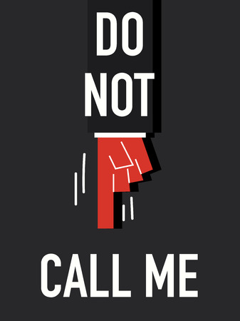 call me: Words DO NOT CALL ME Illustration