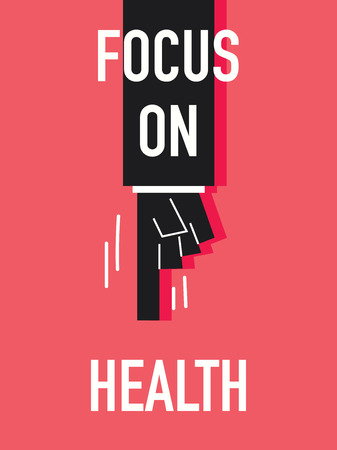 Words FOCUS ON HEALTH