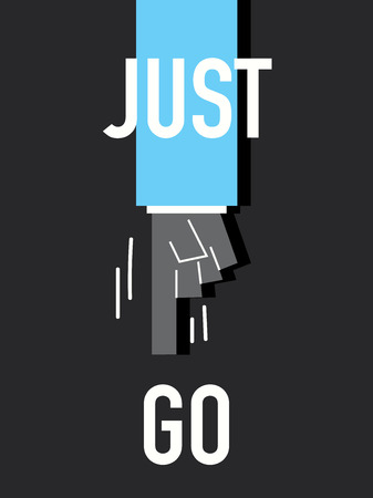 just: Words JUST GO