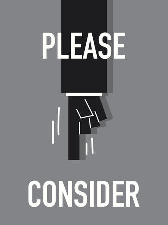 reconsider: Words PLEASE CONSIDER