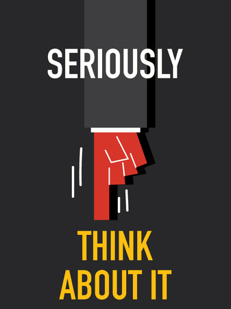 earnestly: Words SERIOUSLY THINK ABOUT IT Illustration