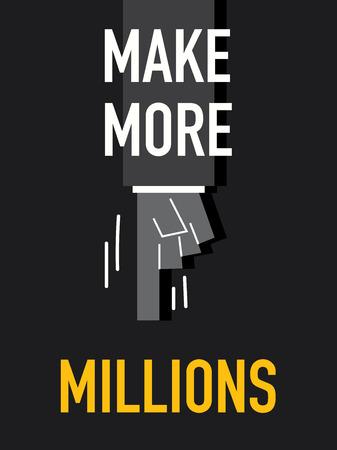 millions: Words MAKE MORE MILLIONS Illustration