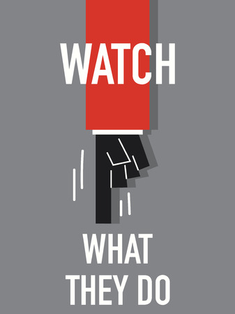 they: Words WATCH WHAT THEY DO Illustration
