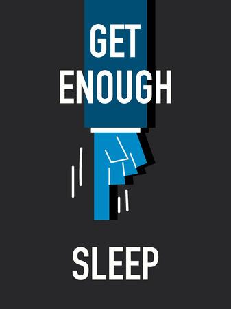 night vision: Words GET ENOUGH SLEEP
