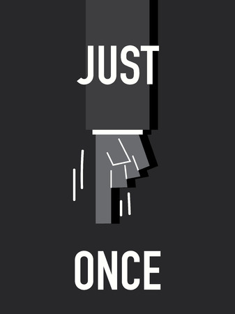 just: Words JUST ONCE Illustration