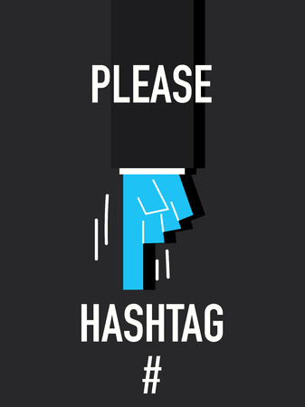 hash: Words PLEASE HASH TAG Illustration
