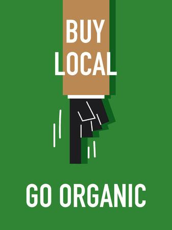 buy local: Words BUY LOCAL GO ORGANIC