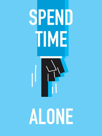 Words SPEND TIME ALONE Illustration