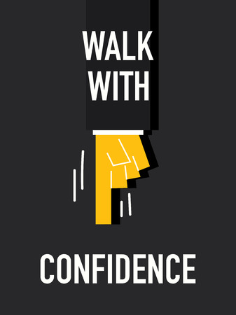confidence: Words WALK WITH CONFIDENCE Illustration