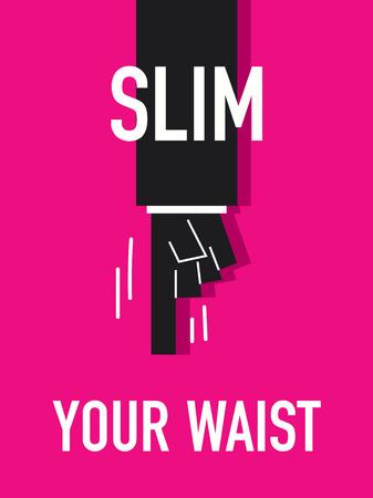 waist: Words SLIM YOUR WAIST Illustration