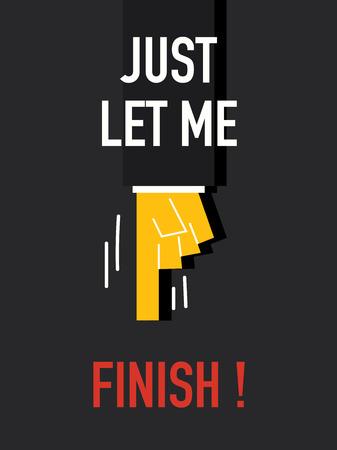 finale: Words JUST LET ME FINISH Illustration