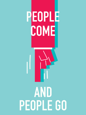 come: Words PEOPLE COME AND GO Illustration