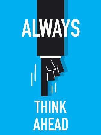 onward: Words ALWAYS THINK AHEAD
