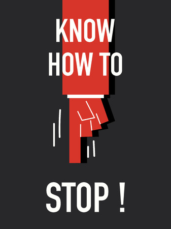 know how: Words KNOW HOW TO STOP Illustration